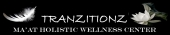 Tranzitionz - Ma'at Holistic Wellness Center