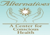 Alternatives: A Center for Conscious Health