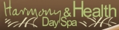 Harmony &amp; Health Day Spa