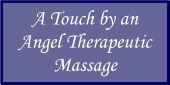 A Touch by an Angel Therapeutic Massage